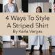 4 Ways To Style A Striped Shirt | HERMOSAZ